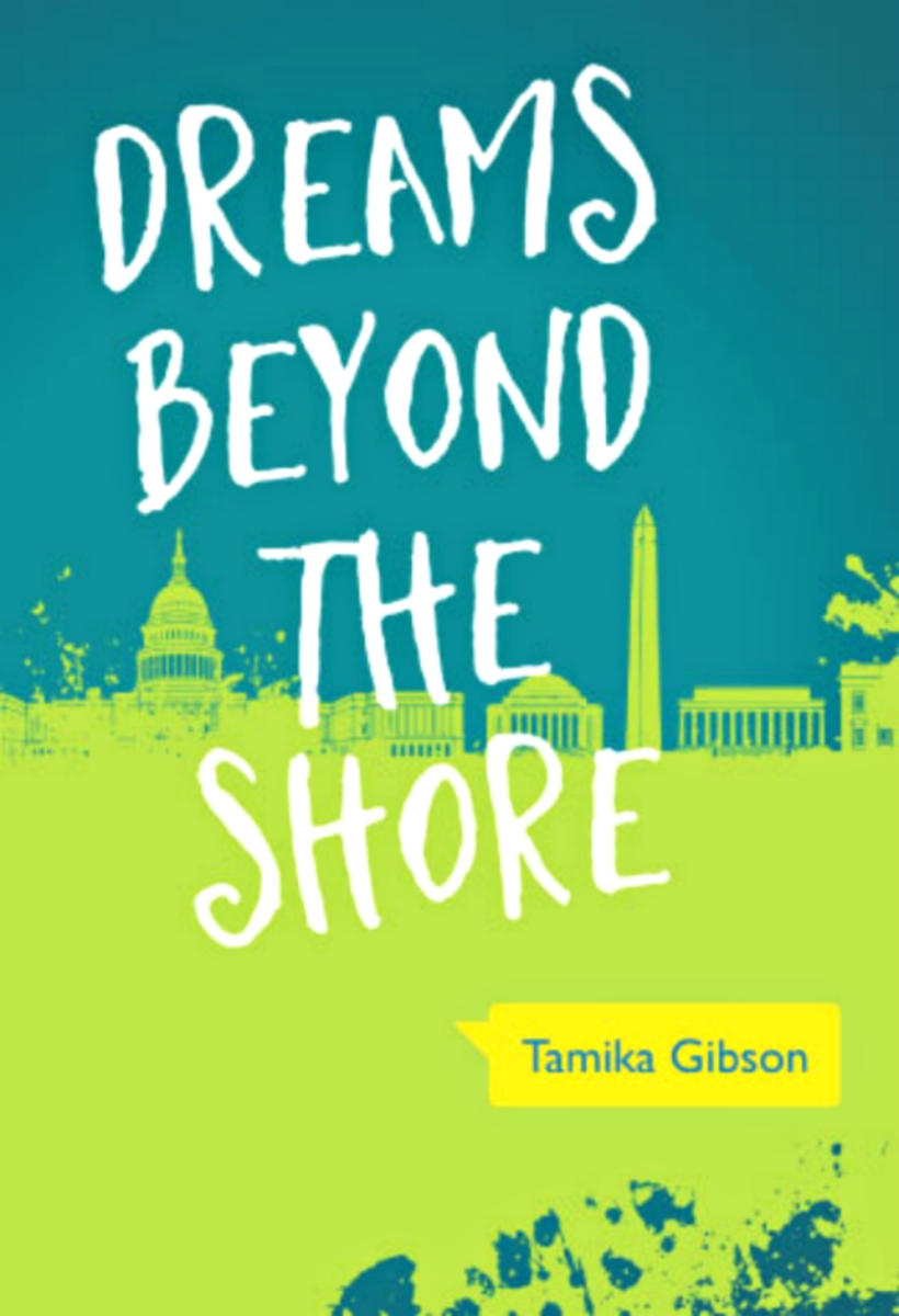 Dreams Beyond the Shore by Tamika Gibson